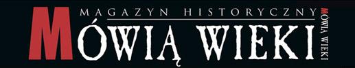 Magazyn historyczny - Mówią Wieki